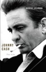 BOOK REVIEW: 'Johnny Cash': Meticulous Attention to Facts Sets Robert Hilburn's Biography Apart